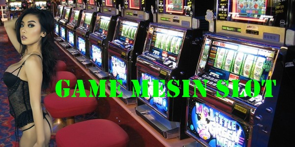 Tips Bermain Game Mesin Slot